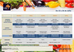 Ementa geral de 22 a 26 Julho